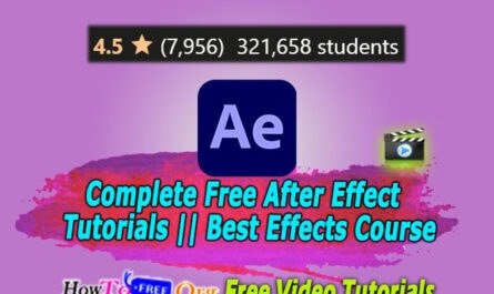 Complete Free After Effect Tutorials ||HOwTOFree