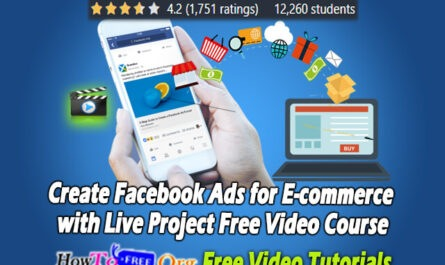 Create Facebook Ads for E-commerce with Live Project Free Video Course