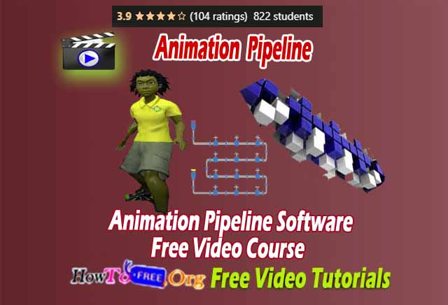 Animation Pipeline Software Free Video Course