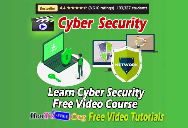 Learn Cyber Security Free Video Course