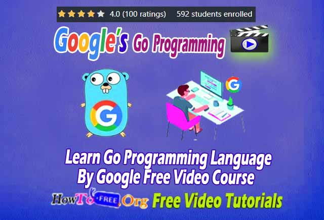 Learn Go Programming Language By Google Free Video Course