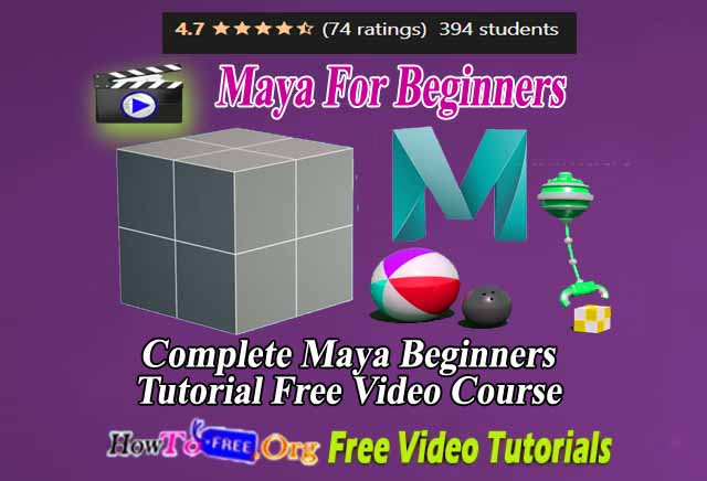 Complete Maya Beginners Tutorial Free Video Course