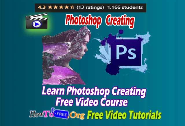 Photoshop Creating  Free Video Course