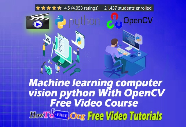 Machine Learning With Python  OpenCV  Free Video Course 2020