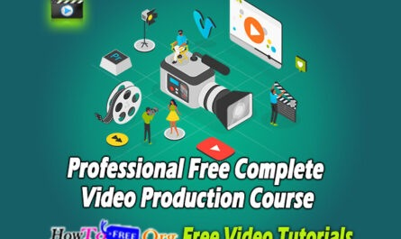 Free Complete Video Production Course