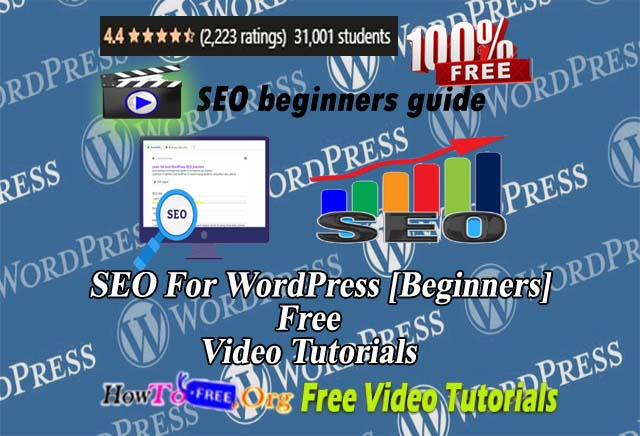 SEO For WordPress [Beginners] SEO beginners guide :Step-by-Step SEO System