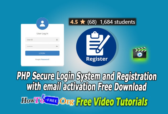 PHP Secure Login System and Registration with email activation Free Download Course