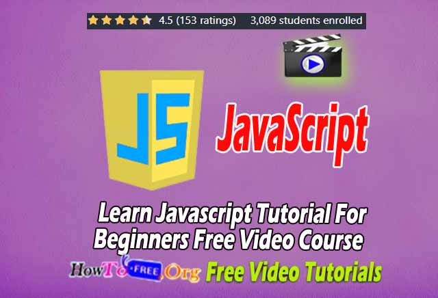 Learn Javascript Tutorial For Beginners Free Video Course