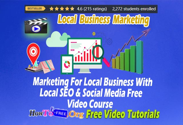 Marketing For Local Business With Local SEO  Free Video Course