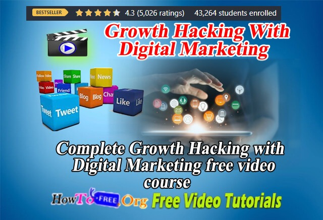 How To Do Growth Hacking With Digital Marketing Free Video Course 2020