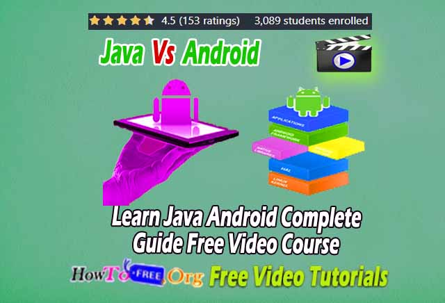 Learn Java Android Complete Guide Free Video Course