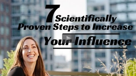 7 Scientifically Proven Steps to Increase Your Influence Free Course