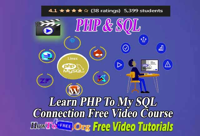 Learn PHP To MySQL Connection Free Video Course
