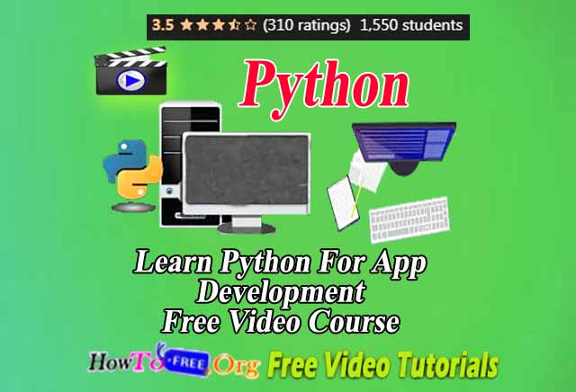 Learn Python For App Development Free Video Course
