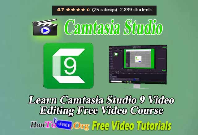 Learn Camtasia Studio 9 Video Editing Free Video Course