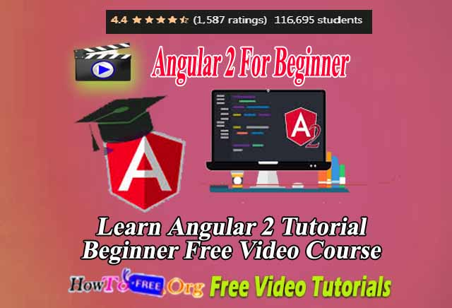 Learn Angular 2 Tutorial Beginner Free Video Course