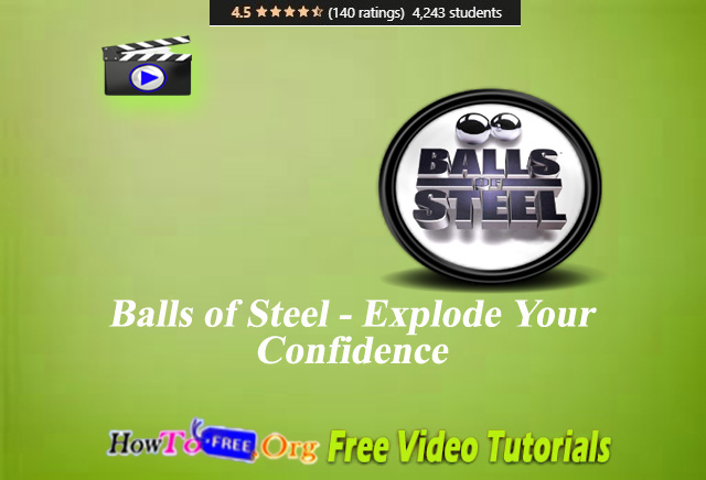 Balls of Steel – Explode Your Confidence