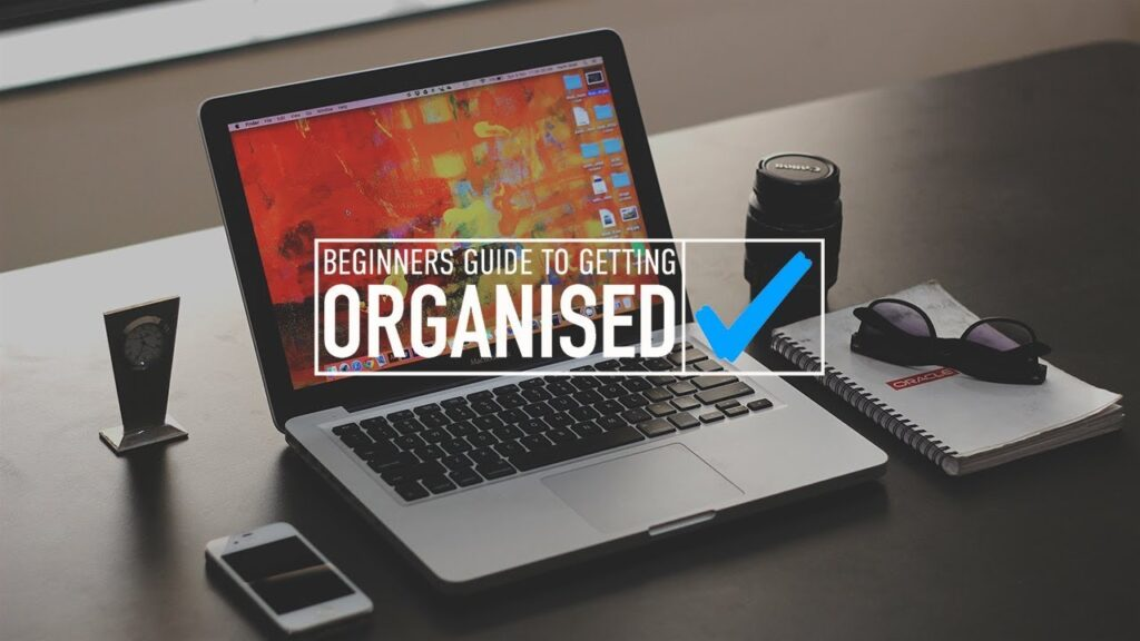 Beginners Guide To Getting Organized Free Course