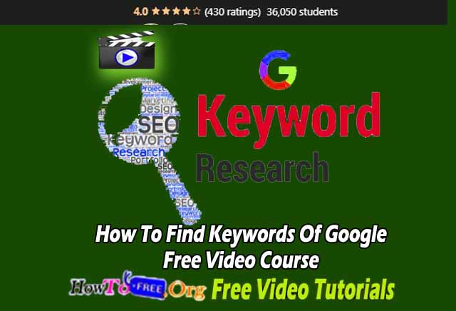 How To Find Keywords Of Google Free Video Course