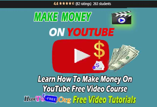 Learn How To Make Money On YouTube Free Video Course