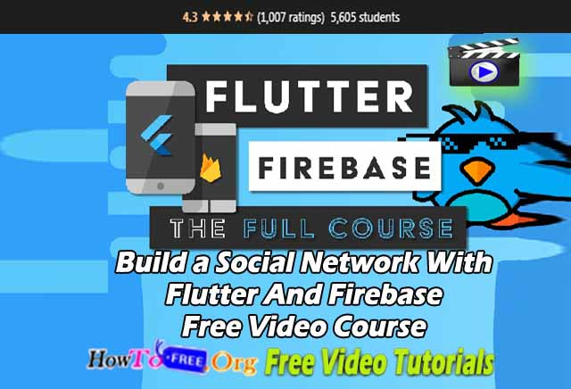 Build a Social Network With Flutter And Firebase Free Video Course Free Download