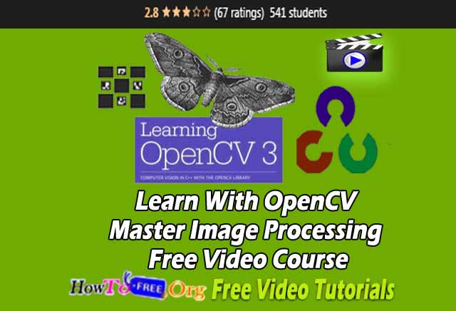 Learn With OpenCV Master Image Processing Free Video Course