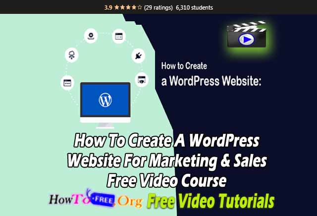 How To Create A WordPress Website For Marketing & Sales Free Video Course Free Download
