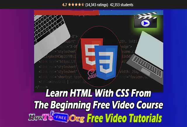 Learn HTML With CSS From The Beginning Free Video Course