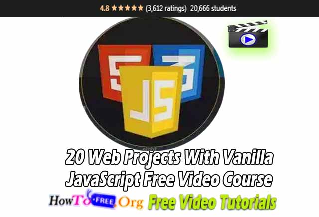 20 Web Projects With Vanilla JavaScript Free Video Course