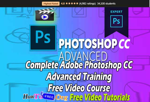 Complete Adobe Photoshop CC Advanced Training Free Video Course