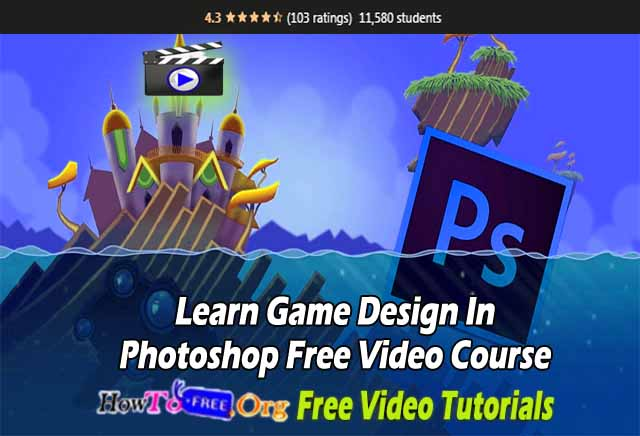 Learn Game Design In Photoshop Free Video Course