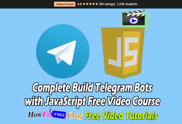 Complete Build Telegram Bots with JavaScript Free Video Course