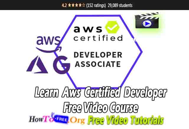 Learn Aws Certified Developer Free Video Course