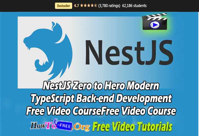 NestJS Zero to Hero Modern TypeScript Back-end Development Free Video Course