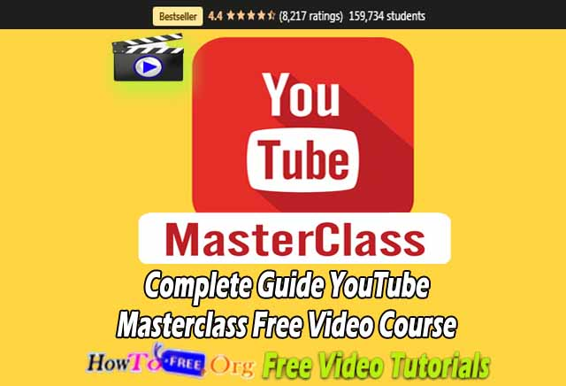 Complete Guide YouTube Masterclass Free Video Course