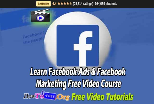 Learn Facebook Ads & Facebook Marketing Free Video Course Free Download