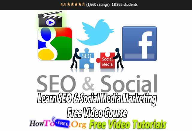 Learn SEO & Social Media Marketing Free Video Course