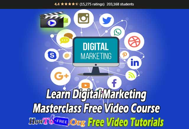 Learn Digital Marketing Masterclass Free Video Course