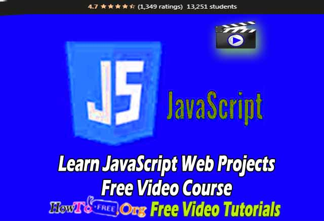 Learn JavaScript Web Projects Free Video Course