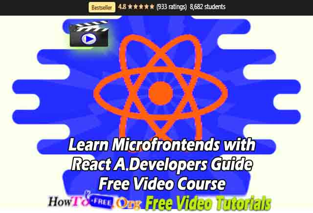 Learn Microfrontends with React A Developers Guide Free Video Course