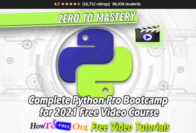 Complete Python Pro Bootcamp for 2021 Free Video Course