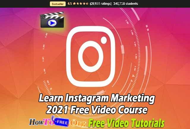 Learn Instagram Marketing 2021 Free Video Course