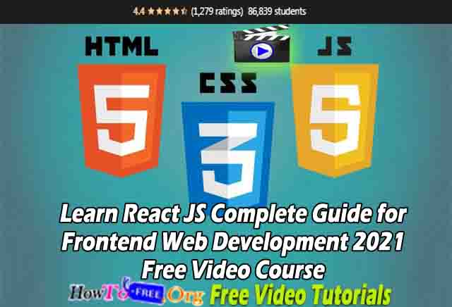 Learn React JS Complete Guide for Frontend Web Development 2021 Free Video Course