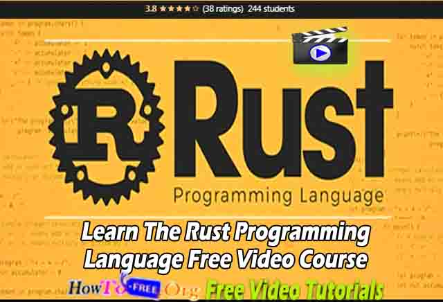 Learn The Rust Programming Language Free Video Course