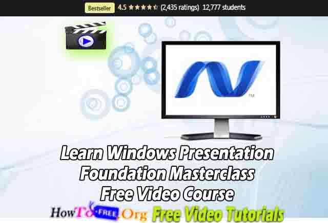 Learn Windows Presentation Foundation Masterclass Free Video Course