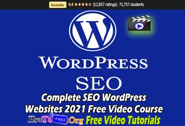 Complete SEO WordPress Websites 2021 Free Video Course