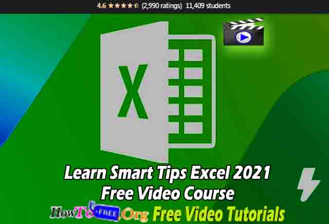 Learn Smart Tips Excel 2021 Free Video Course