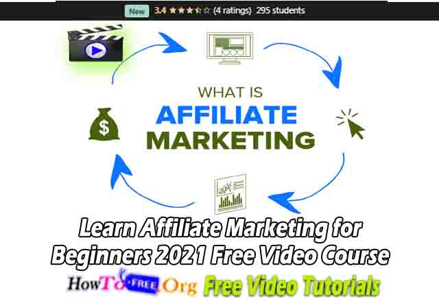 Learn Affiliate Marketing for Beginners 2021 Free Video Course