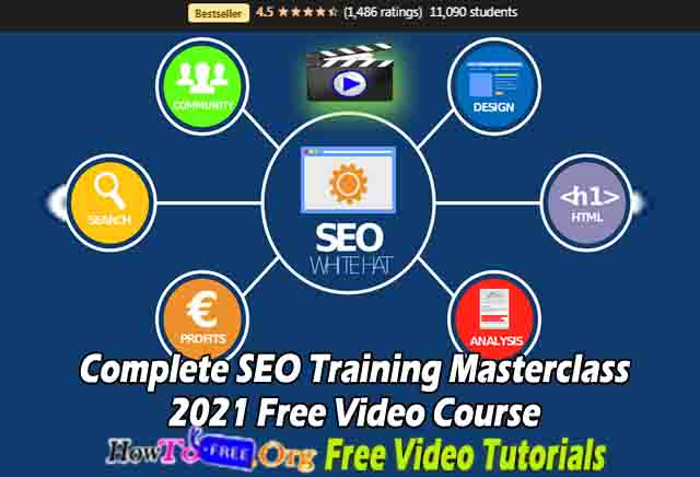 Complete SEO Training Masterclass 2021 Free Video Course