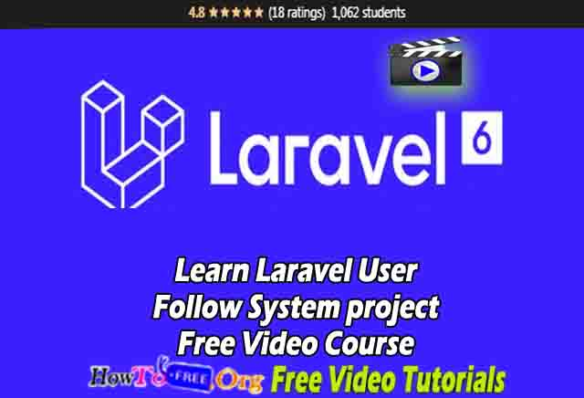 Learn Laravel User Follow System project Free Video Course